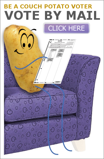 Be a Couch Potato - Vote by Mail