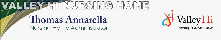 Valley Hi Nursing Home - Thomas Annarella, Nursing Home Administrator