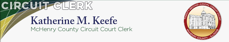 Katherine M. Keefe - McHenry County Circuit Clerk, 22nd Judicial Circuit