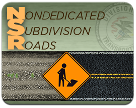 Non-dedicated Subdivision Roads